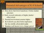 potential advantages of k 8 schools