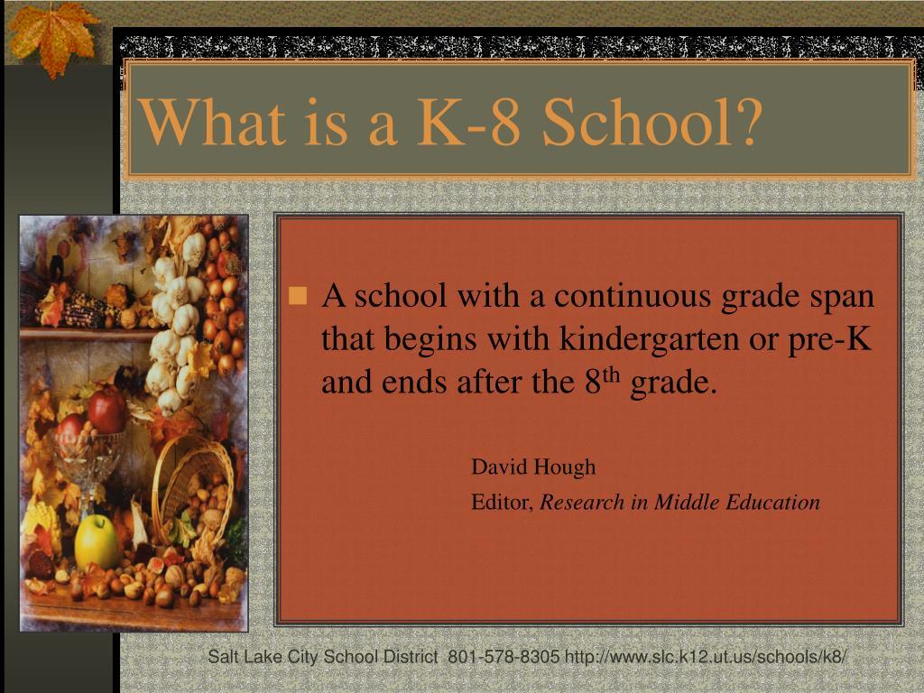 What is a K-8 School?