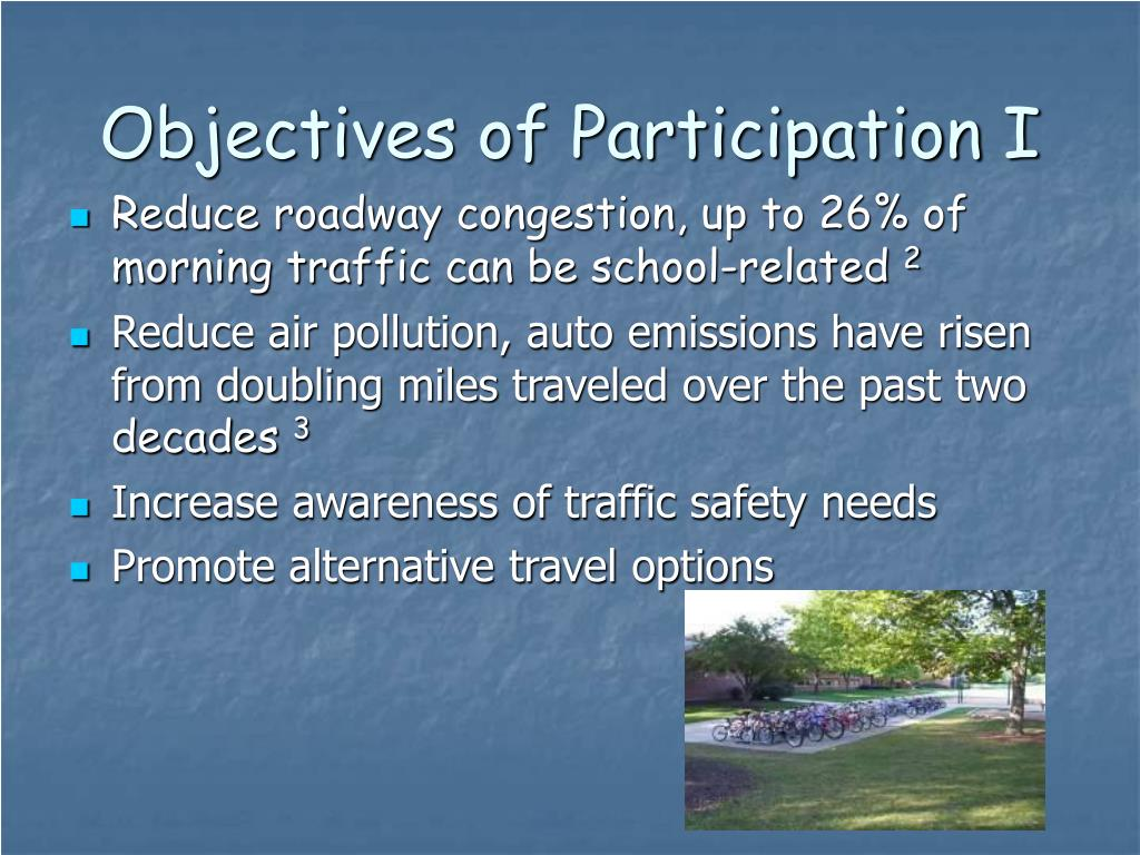 Objectives of Participation I