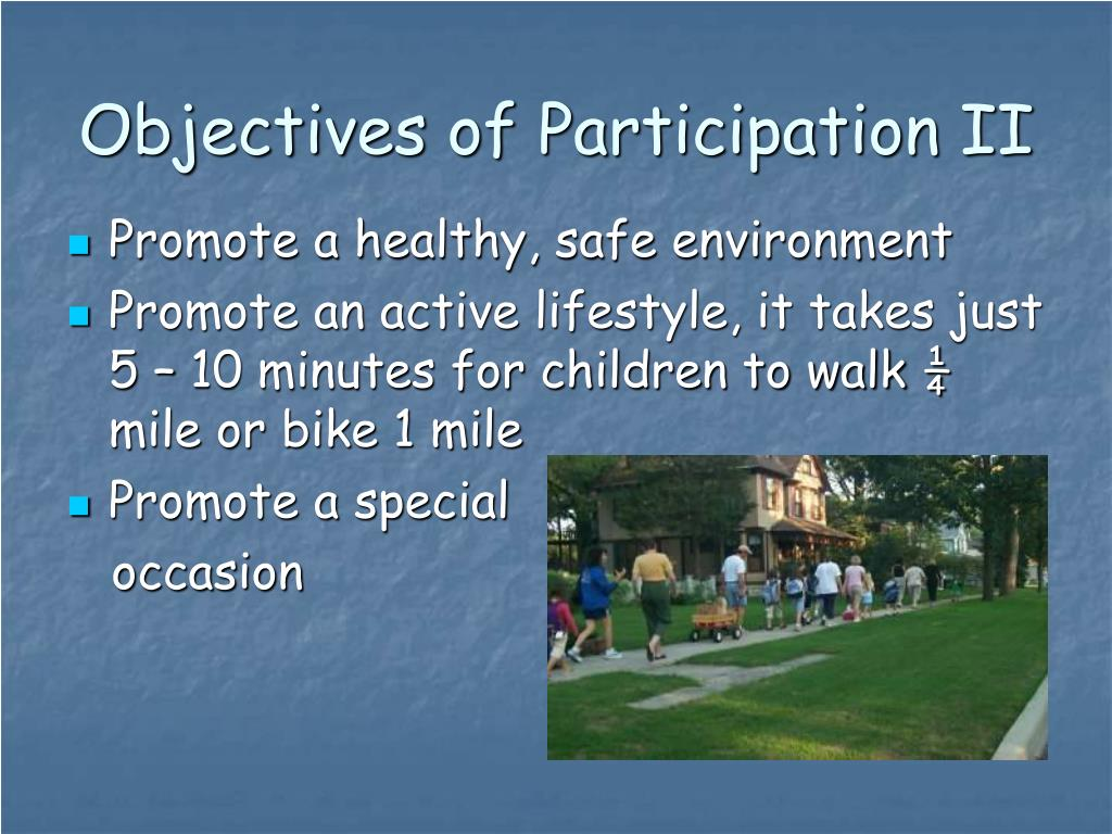 Objectives of Participation II
