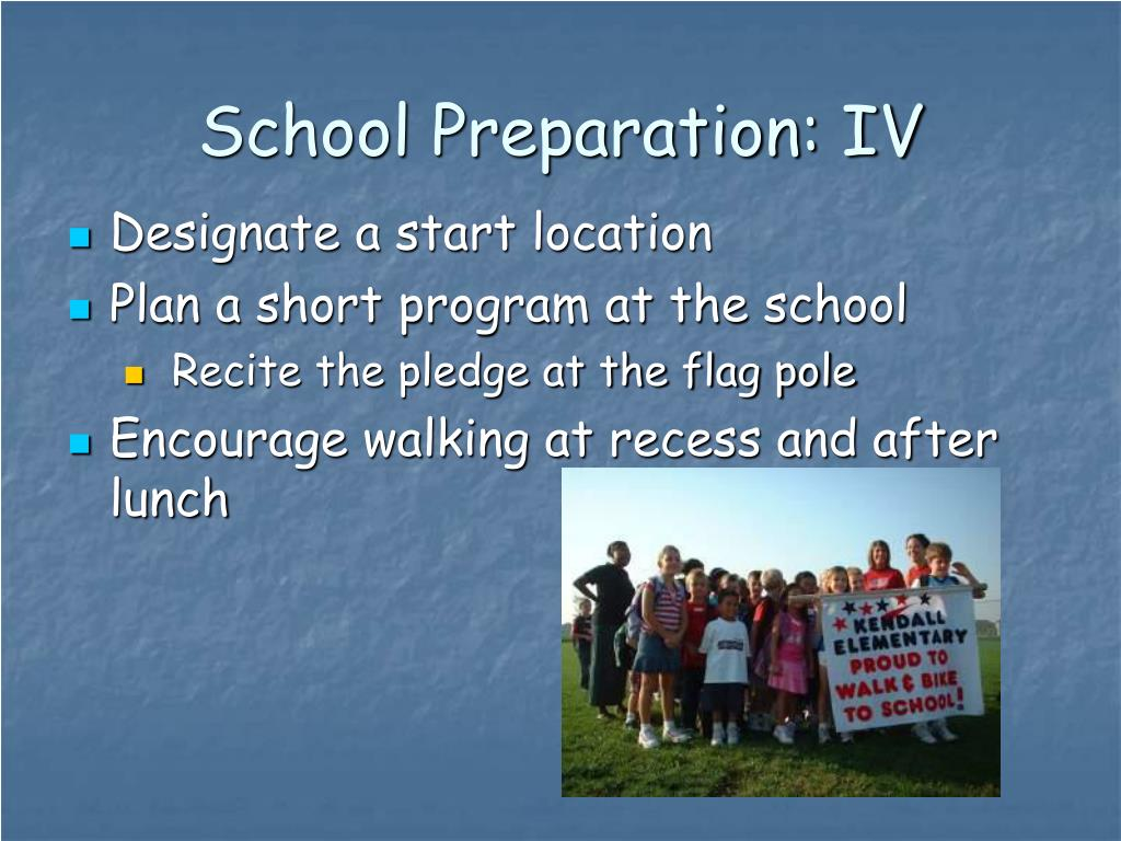 School Preparation: IV