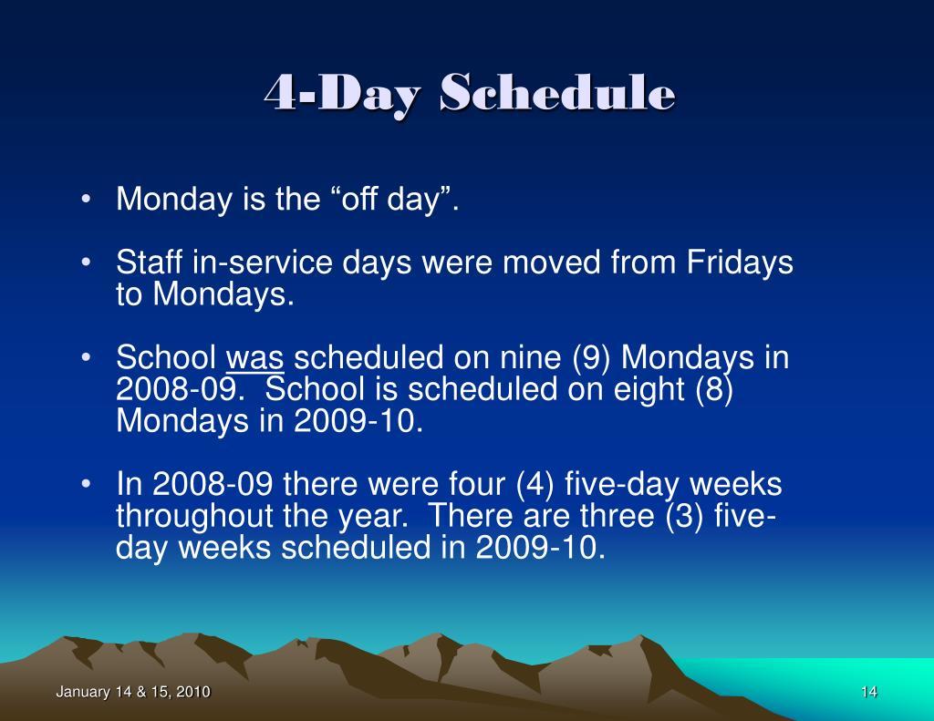4-Day Schedule