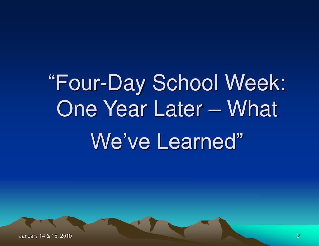 """Four-Day School Week: One Year Later – What We've Learned"""