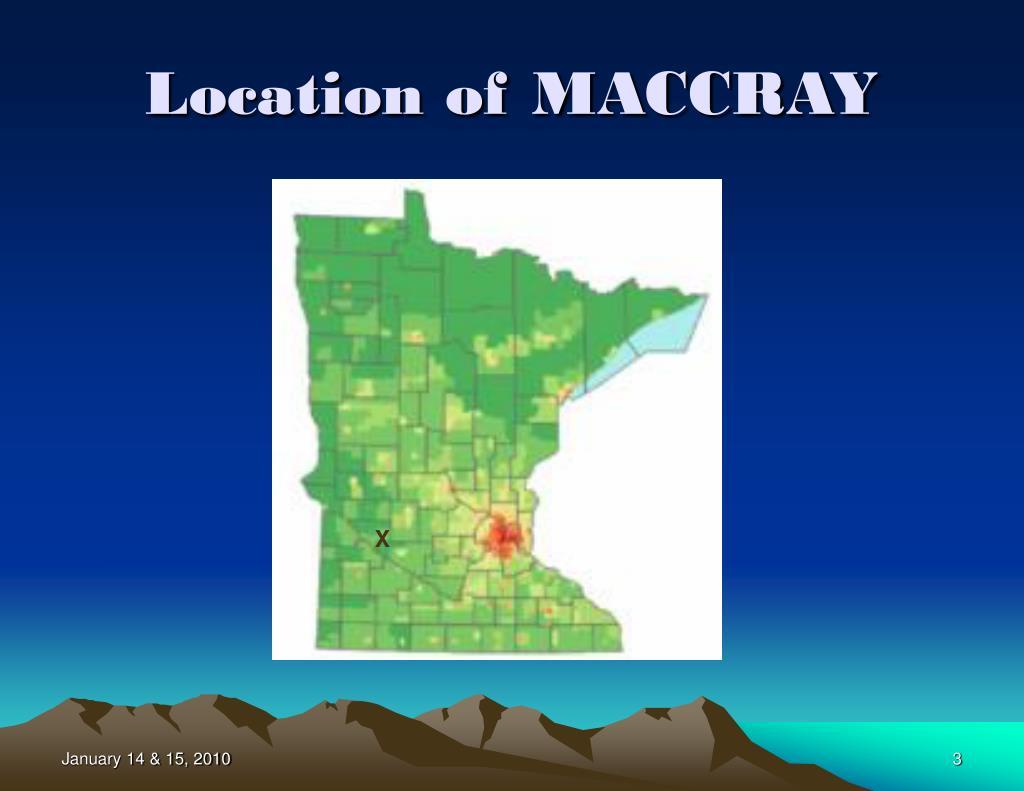 Location of MACCRAY
