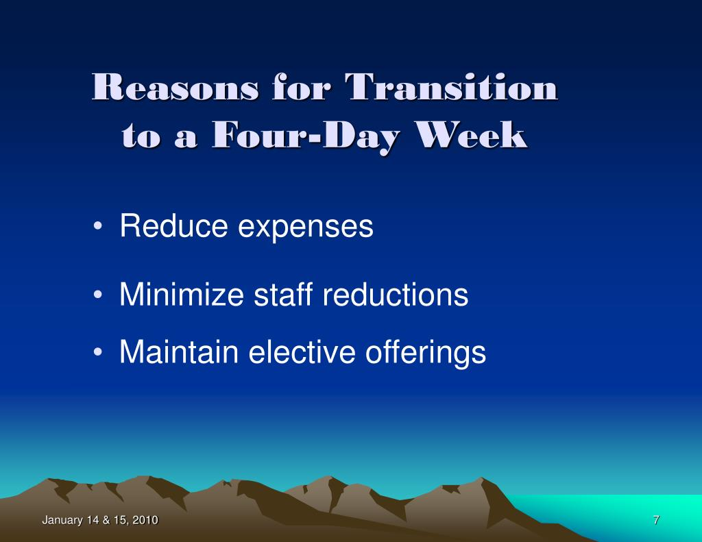 Reasons for Transition to a Four-Day Week