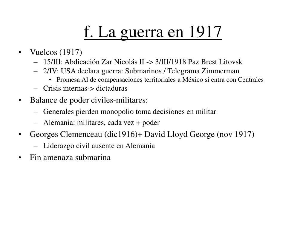 f. La guerra en 1917