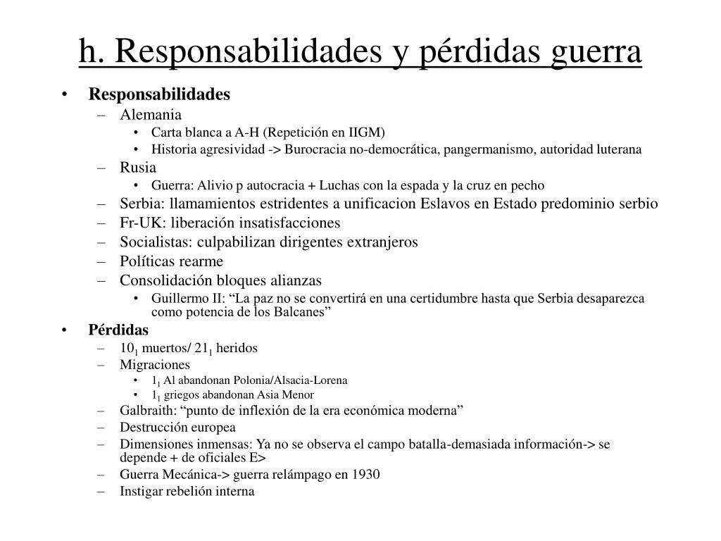 h. Responsabilidades y pérdidas guerra