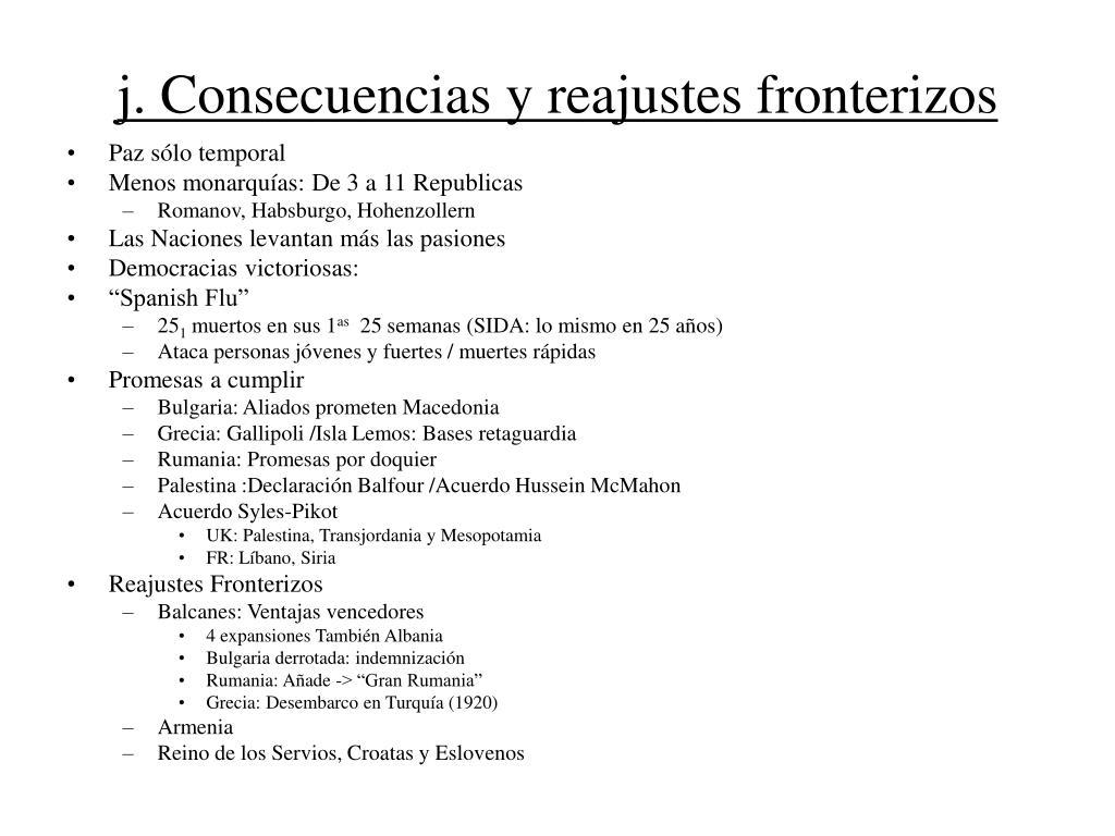 j. Consecuencias y reajustes fronterizos