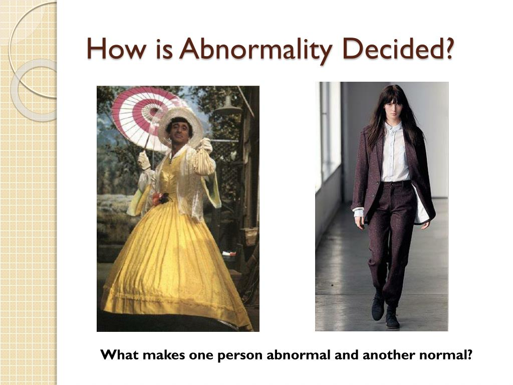 How is Abnormality Decided?