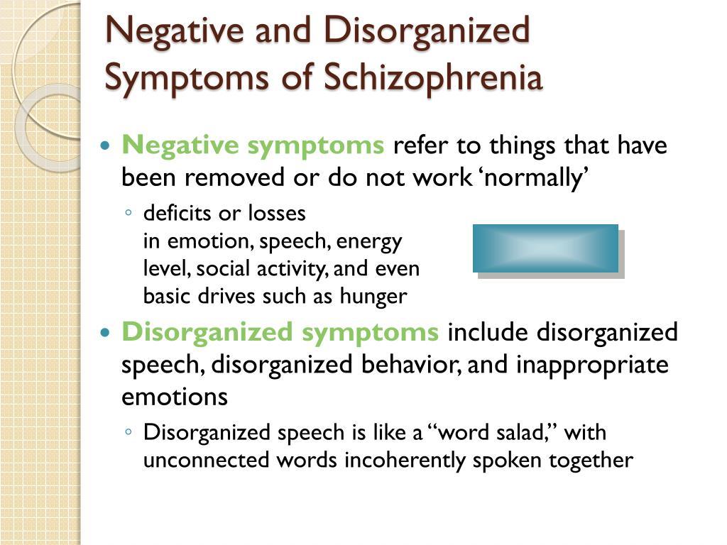 Negative and Disorganized Symptoms of Schizophrenia
