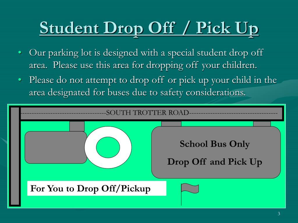 Student Drop Off / Pick Up
