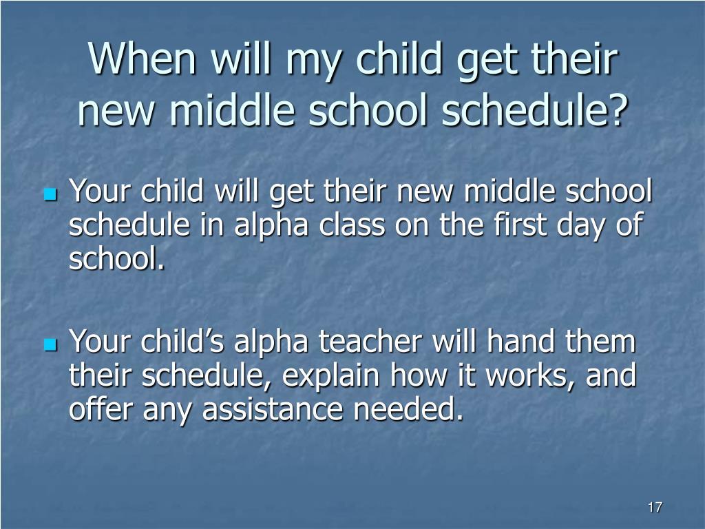 When will my child get their new middle school schedule?