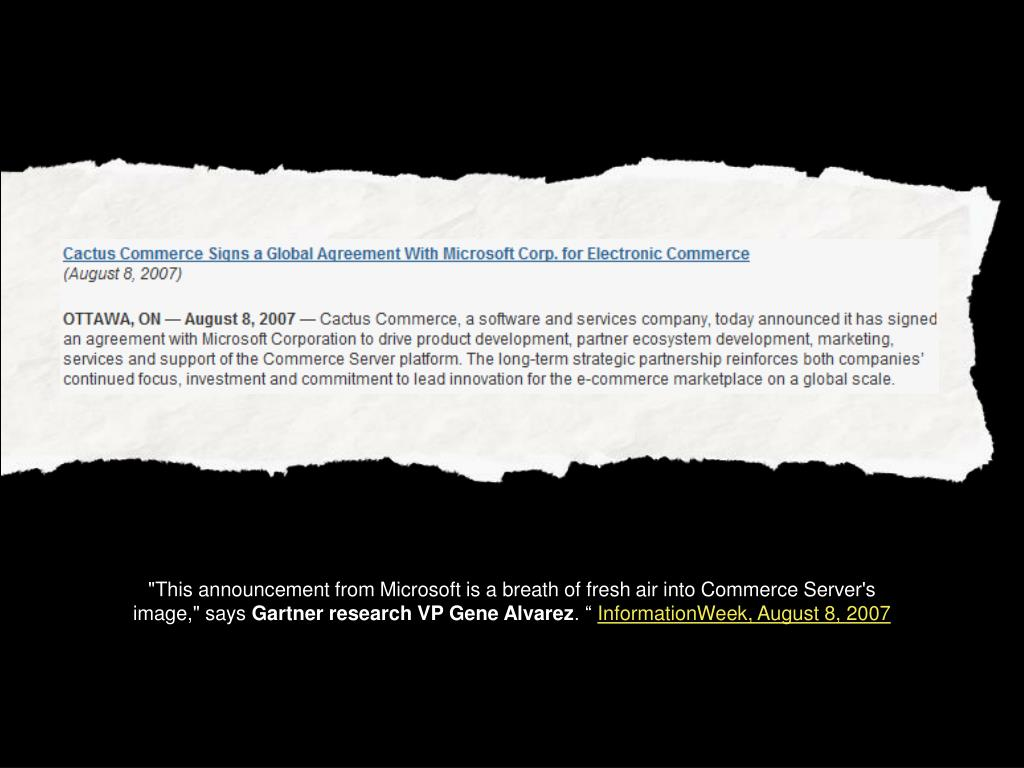 """This announcement from Microsoft is a breath of fresh air into Commerce Server's image,"" says"