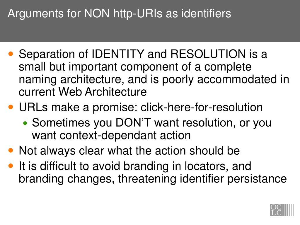 Arguments for NON http-URIs as identifiers