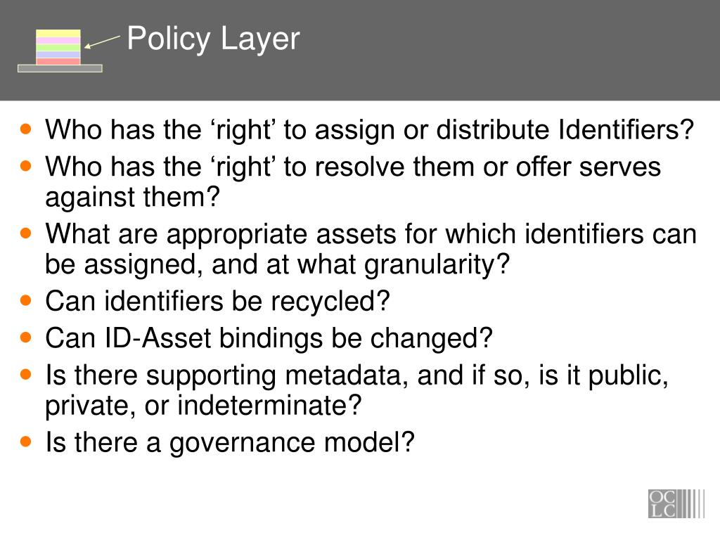 Policy Layer