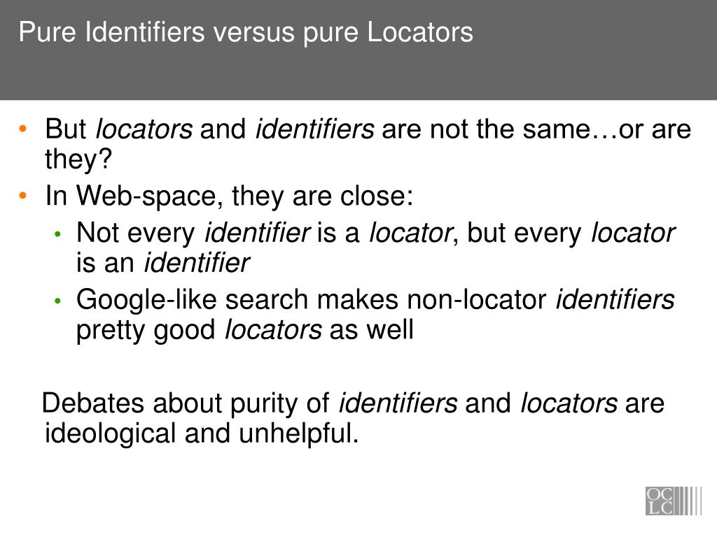 Pure Identifiers versus pure Locators