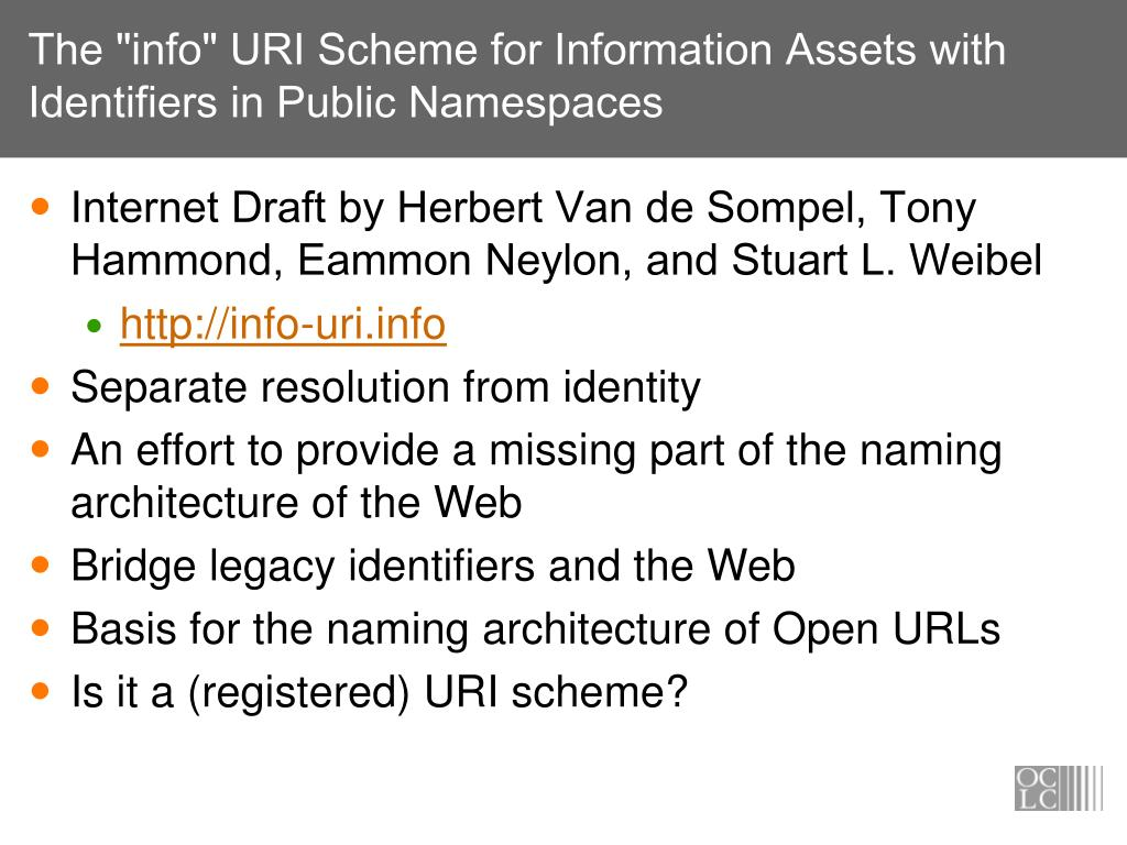 """The """"info"""" URI Scheme for Information Assets with Identifiers in Public Namespaces"""