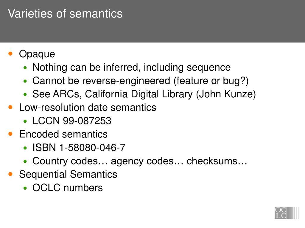Varieties of semantics