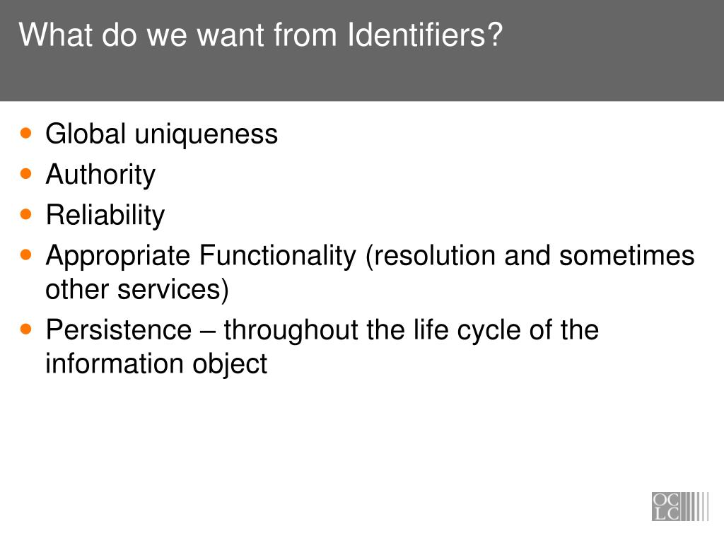 What do we want from Identifiers?