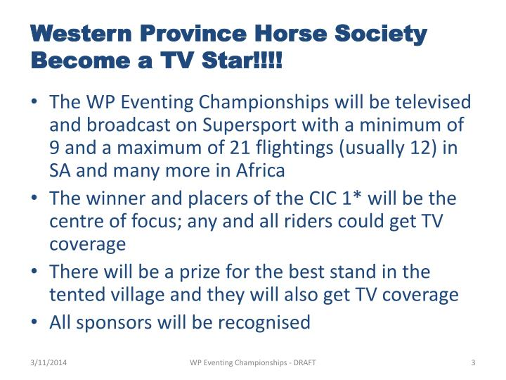 Western province horse society become a tv star