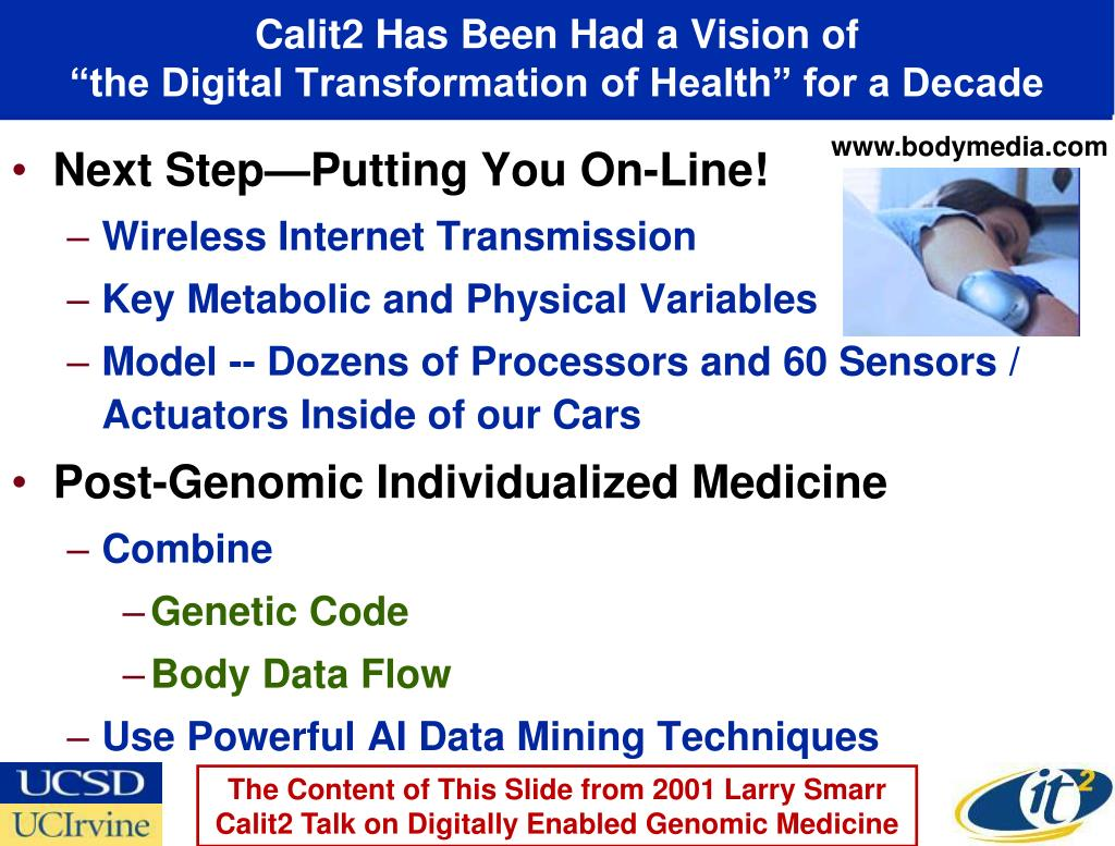 Calit2 Has Been Had a Vision of