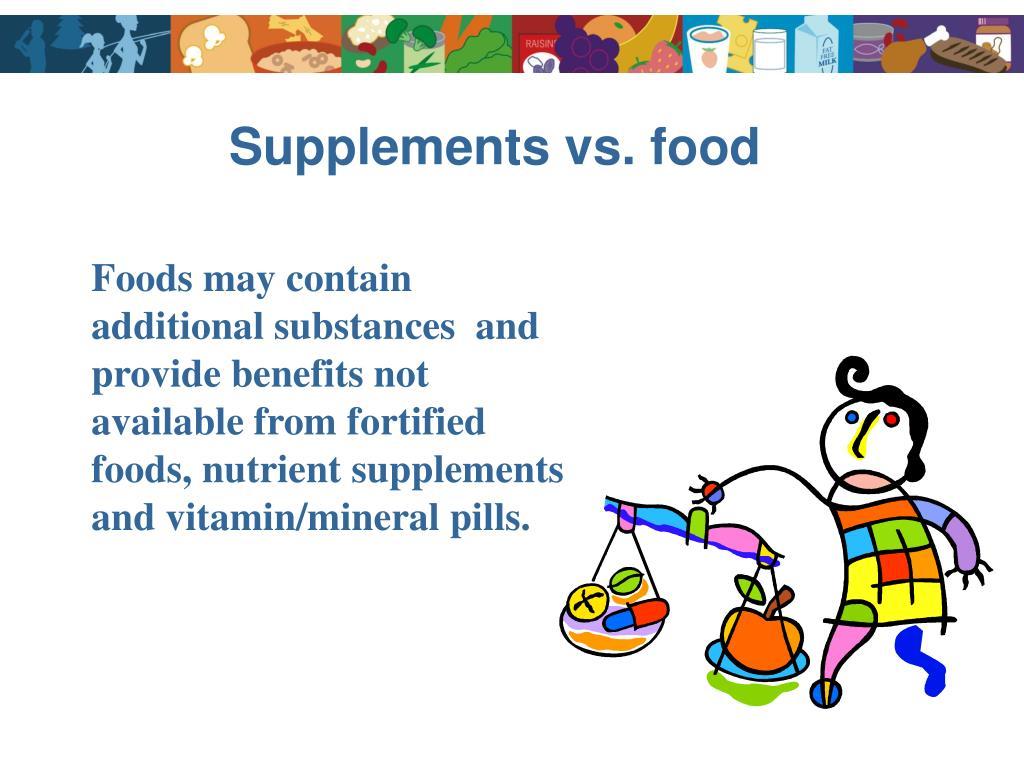 Supplements vs. food