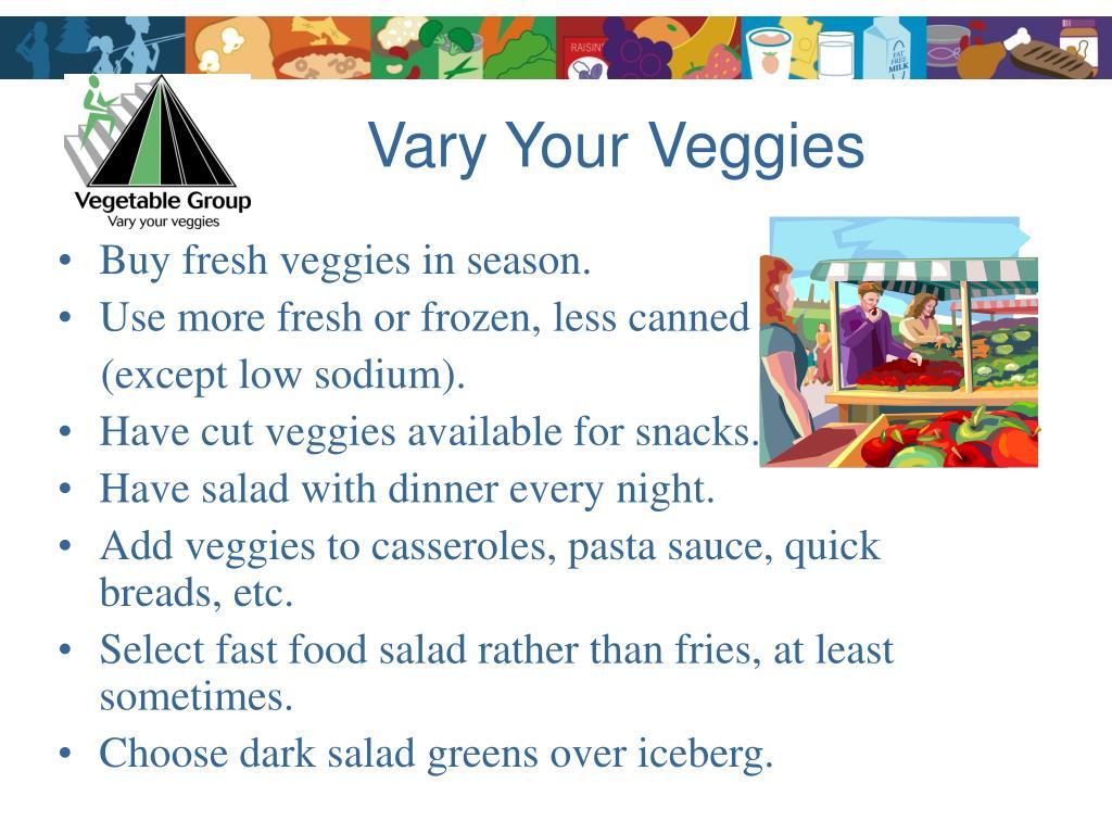 Vary Your Veggies