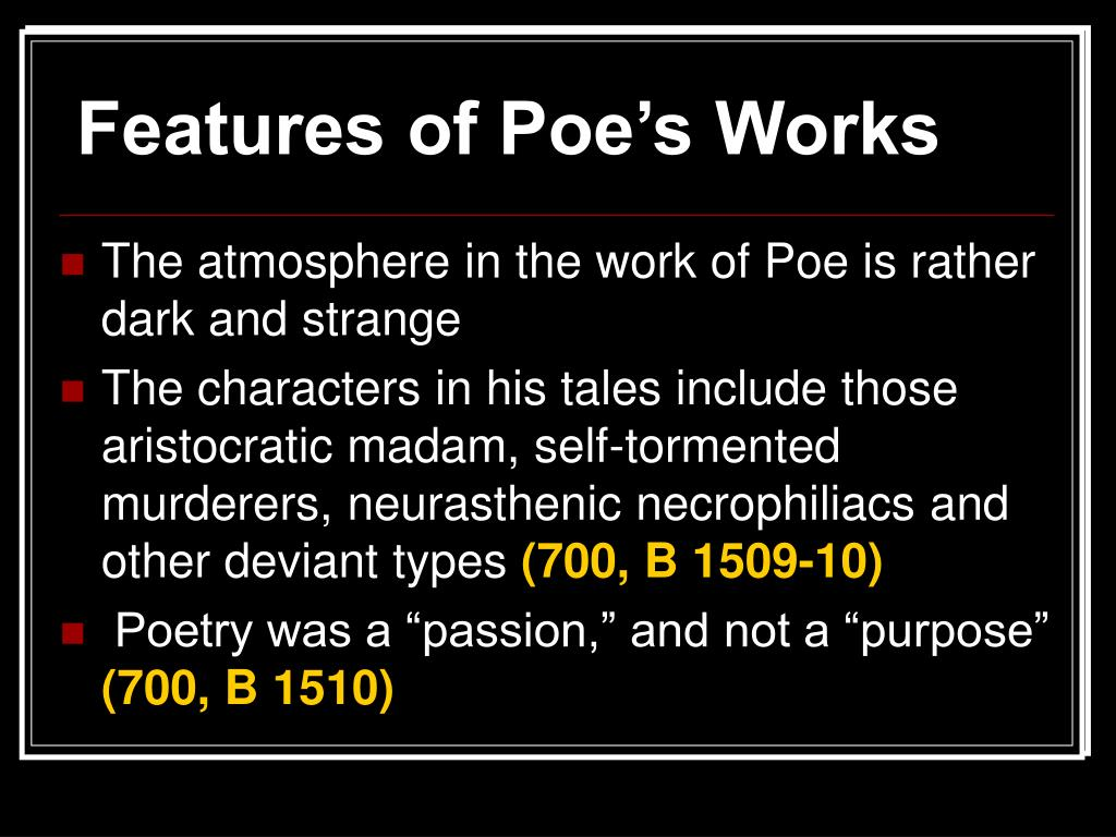 Features of Poe's Works