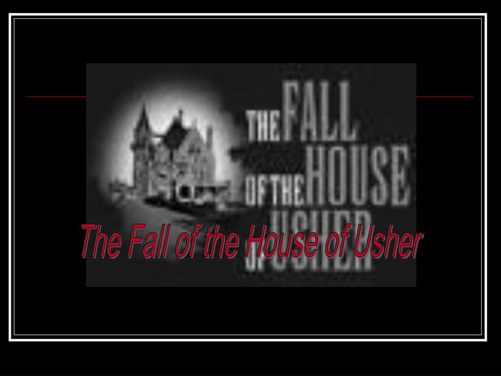 The Fall of the House of Usher
