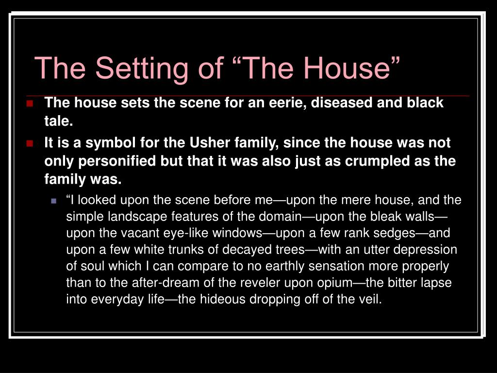 "The Setting of ""The House"""
