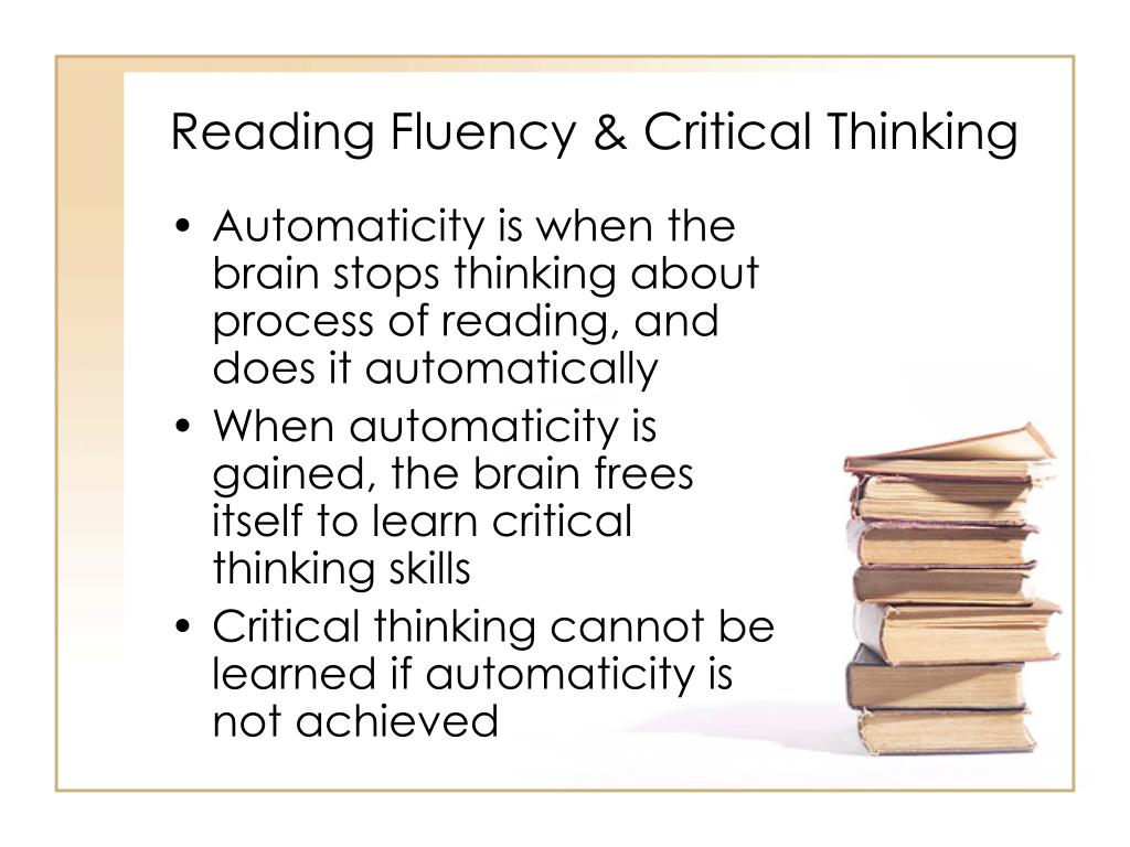 Reading Fluency & Critical Thinking