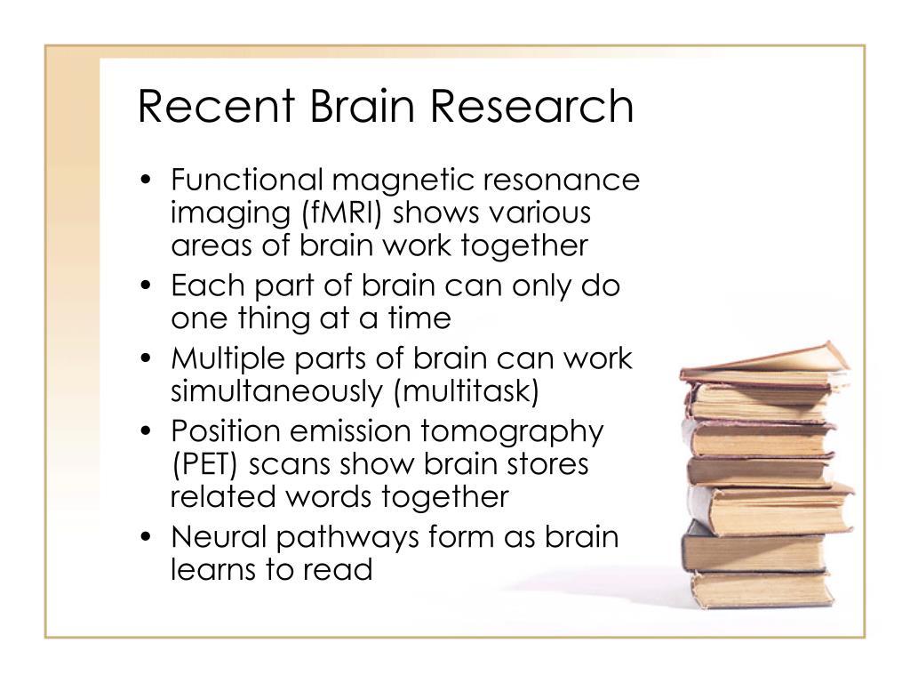 Recent Brain Research