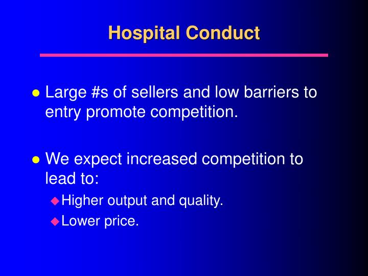 Hospital Conduct