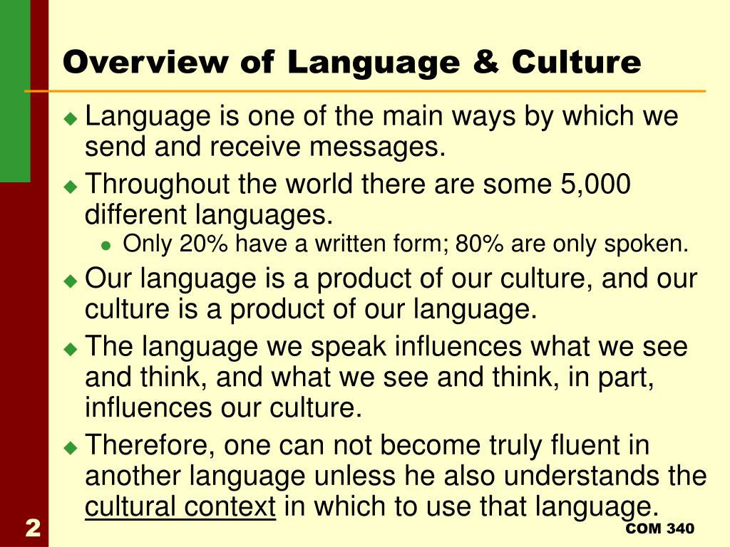Overview of Language & Culture