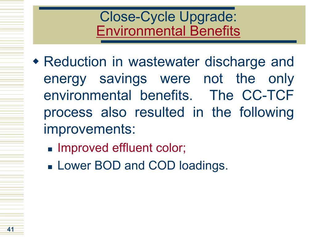 Close-Cycle Upgrade: