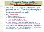 corporate sustainability global reporting initiative gri
