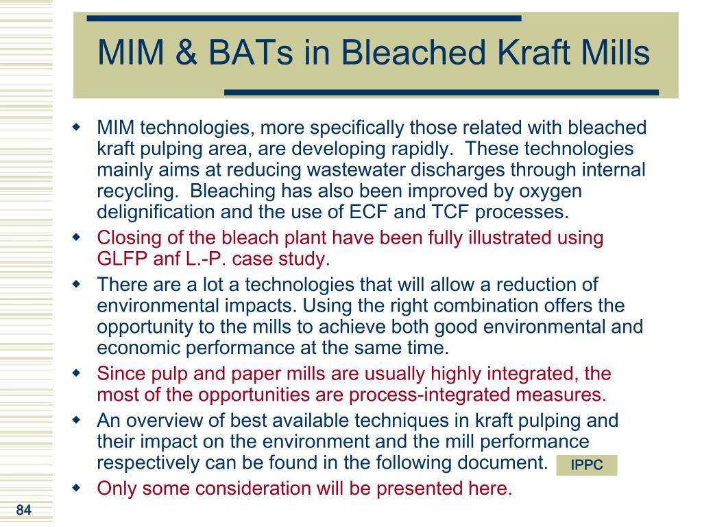 MIM & BATs in Bleached Kraft Mills