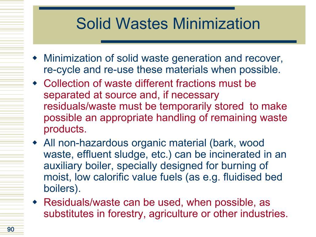 Solid Wastes Minimization