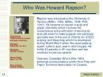 who was howard rapson