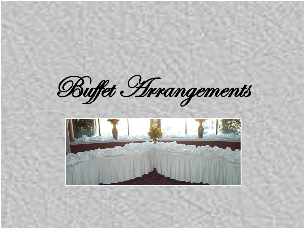 Buffet Arrangements