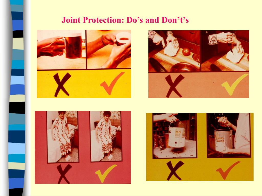Joint Protection: Do's and Don't's