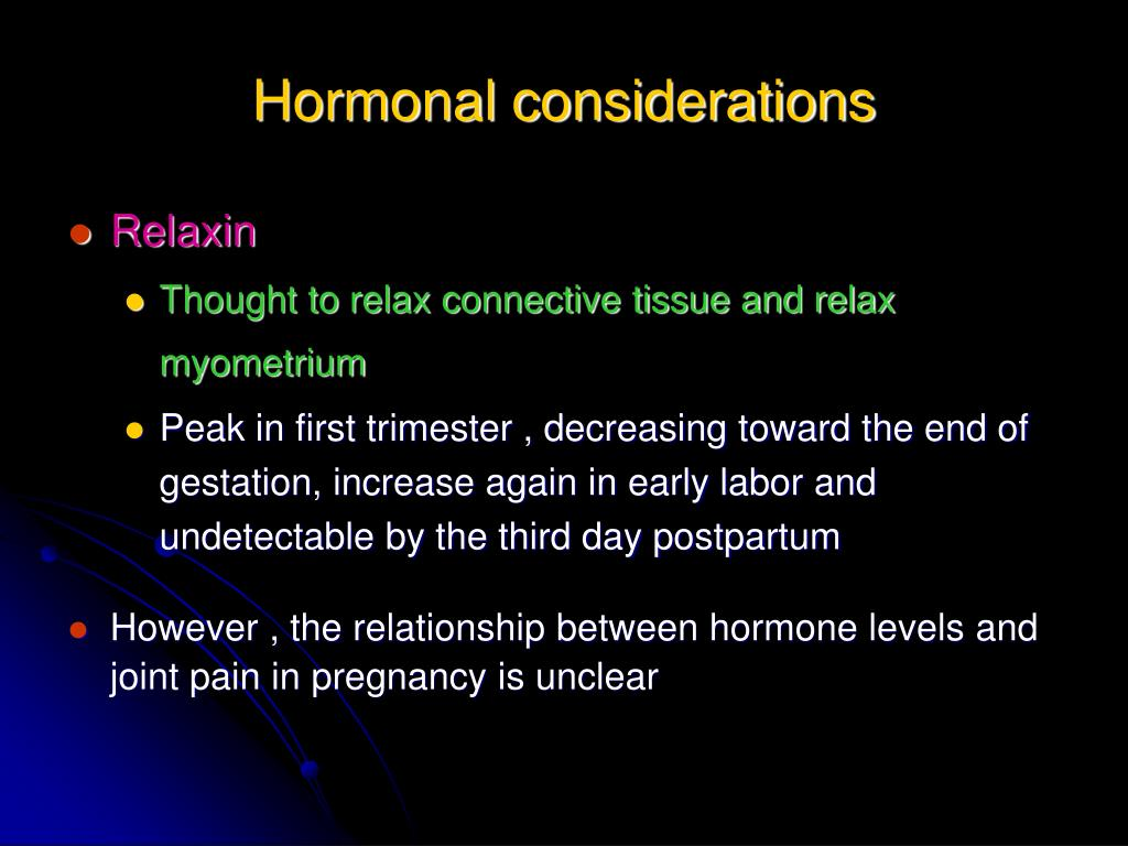 Hormonal considerations