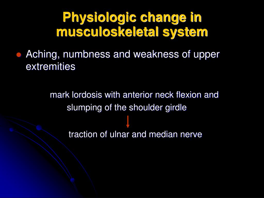 Physiologic change in