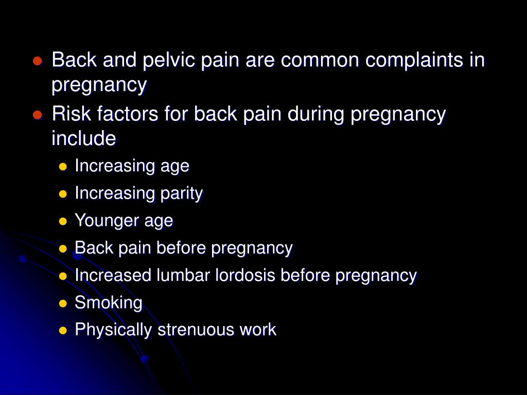 Back and pelvic pain are common complaints in pregnancy