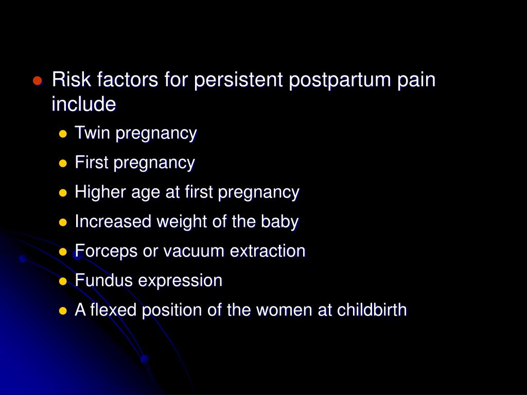 Risk factors for persistent postpartum pain include