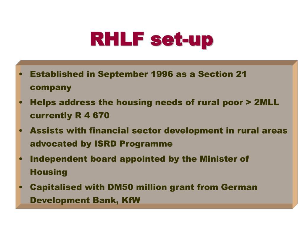 RHLF set-up