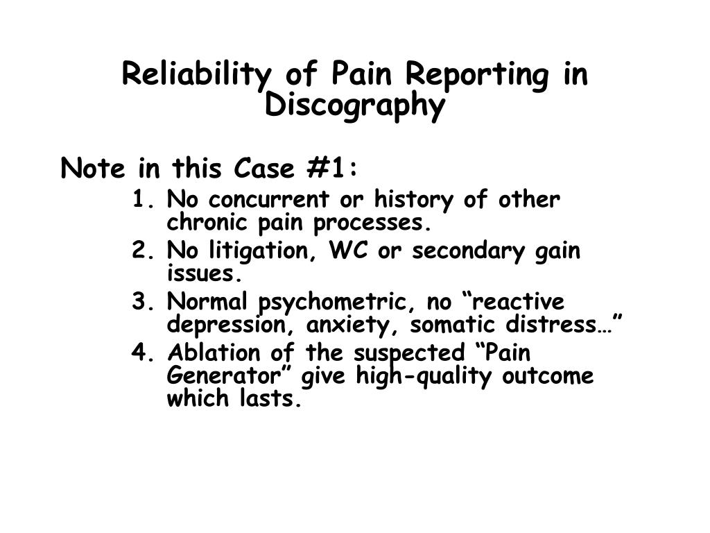 Reliability of Pain Reporting in Discography