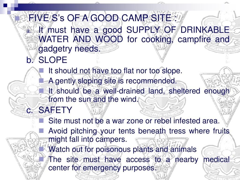 FIVE S's OF A GOOD CAMP SITE :