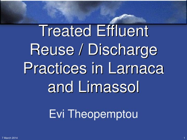 Treated effluent reuse discharge practices in larnaca and limassol