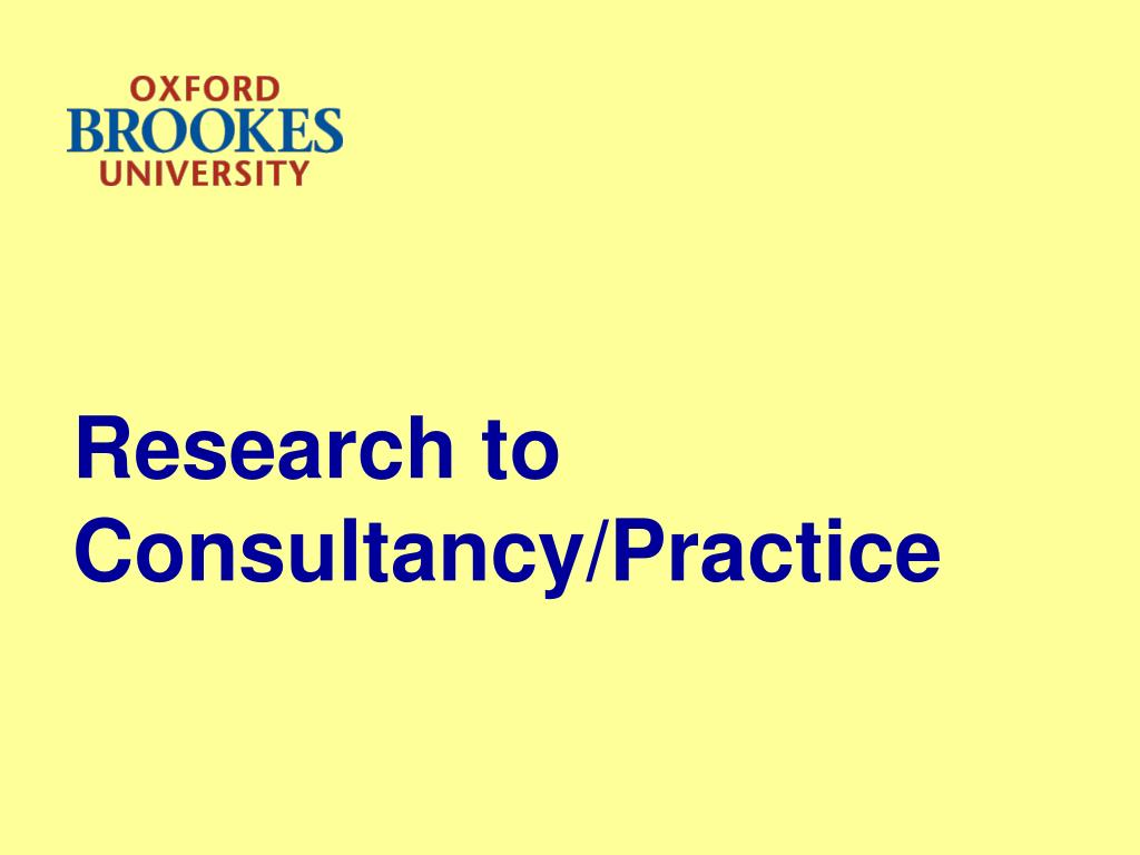 Research to Consultancy/Practice